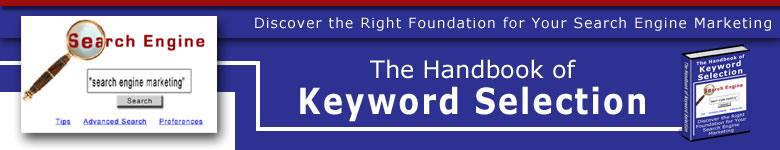 keyword selection, seo optimization, search engine marketing, pay per click advertising, search engine optimization, keyword phrases